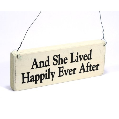 And She Lived Happily Ever After Rustic Plaque
