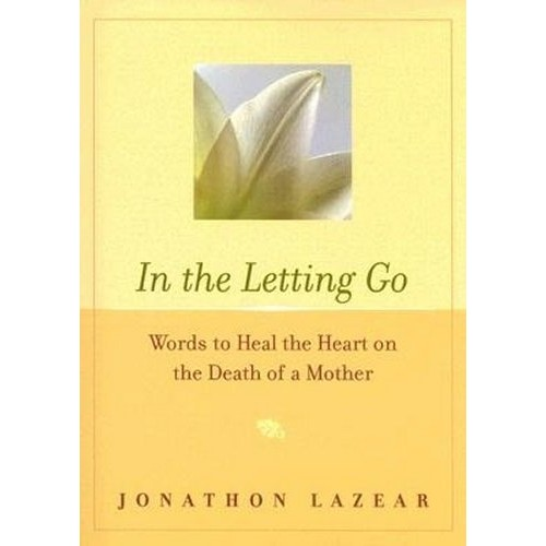 In The Letting Go - Death Of A Mother - Book