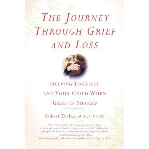 The Journey Through Grief and Loss For You and your Child
