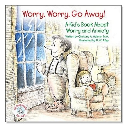 Worry, Worry, Go Away!
