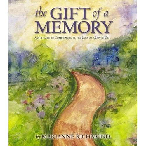 The Gift of a Memory by Marianne Richmond