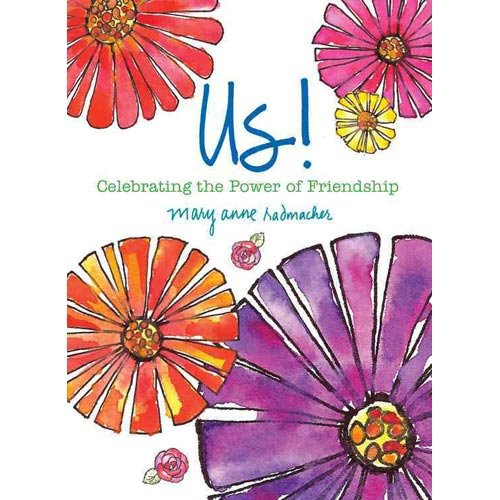 Us! Celebrating the Power of Friendship
