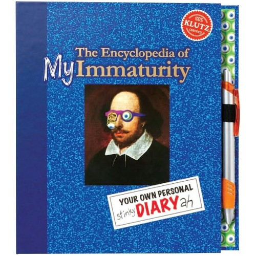 The Encyclopedia of MY Immaturity Your Own Personal stinky DIARY ah