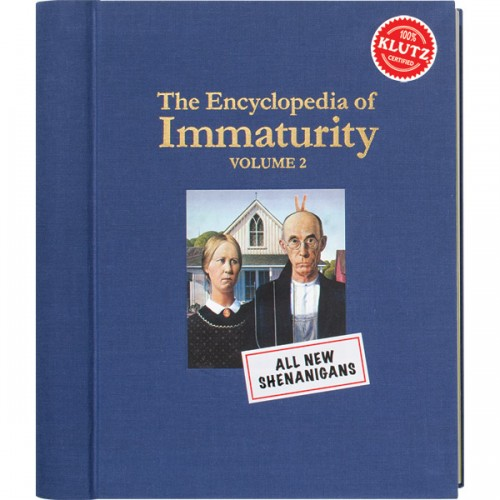 The Encyclopedia of Immaturity Volume 2 All New Shenanigans