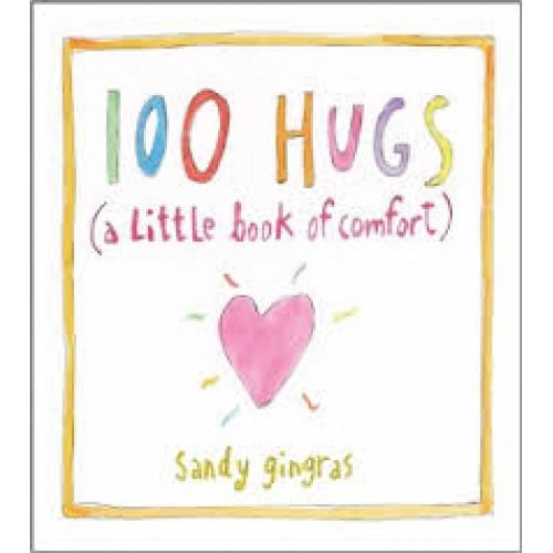 100 Hugs a Little Book of Comfort
