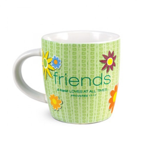 """Cup of Friendship Mug """"A friend loves at all times. Proverbs 17:17"""""""