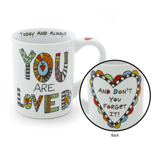 You are Loved Today and Always Mug