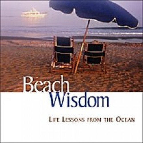 Beach Wisdom Life Lessons From The Ocean