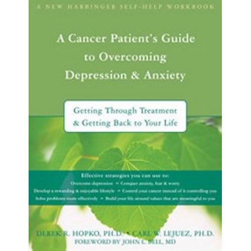 A Cancer Patients' Guide to Overcoming Depression & Anxiety Workbook