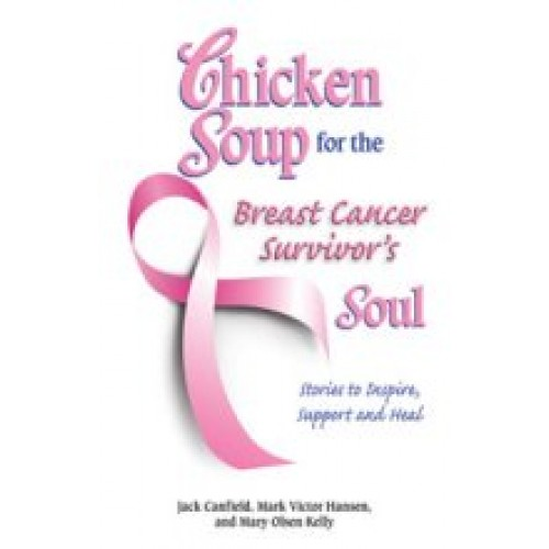 Chicken Soup for the Breast Cancer Survivor